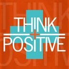 Think Positive: Daily Affirmations