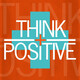 Think Positive: Daily Affirmations for the Small Business Owner