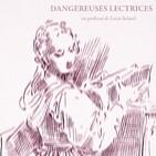 Dangereuses Lectrices - épisode 01 : conférences & micro-trottoirs