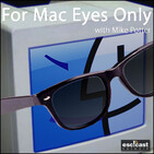 For Mac Eyes Only » » Podcast