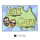 Yeah, G'Day! Episode 36: Yowie (Chocolate)