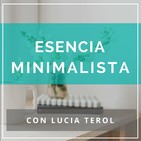 Esencia Minimalista con Lucía Terol