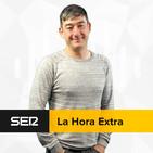 La Hora Extra (25/08/2019)