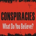 Conspiracies - What do you believe?