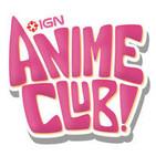 IGN Anime Club