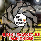 UP The Irons El Real Podcast de Iron Maiden