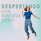 Despertando con Minerva Rossi