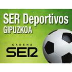 SER Deportivos Gipuzkoa | Lunes 17 de febrero de 2014