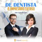 De Dentista a Empresario Exitoso con Julio Quiroz