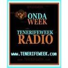 ONDA WEEK REPORTAJES (TENERIFEWEEK RADIO)