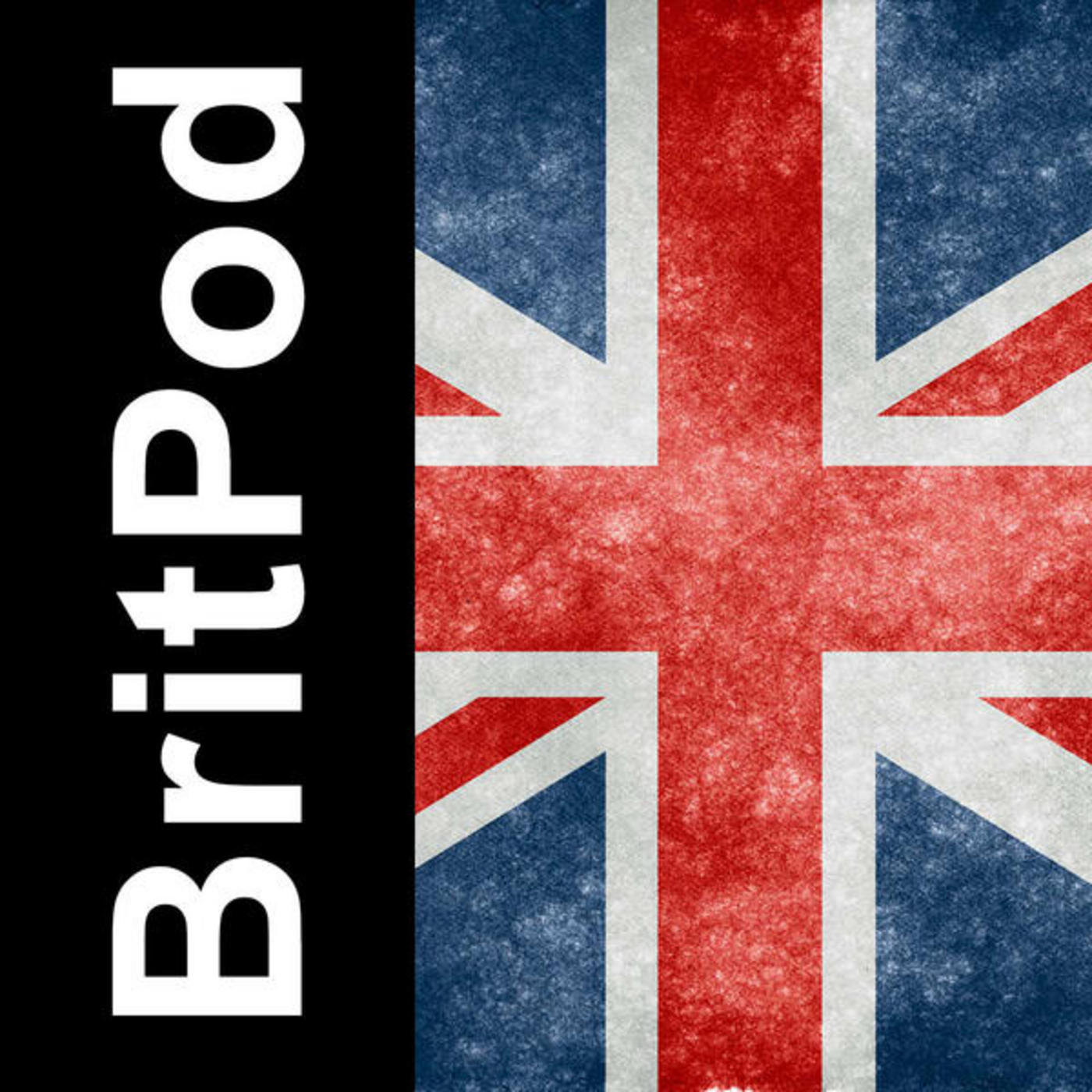BritPod 85: Recorded on May 10th, 2011