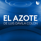 El Azote de Luis Dávila Colón
