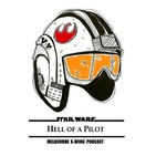 Hell of a Pilot: X-Wing Podcast
