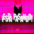 ESTÁ PASANDO RADIO SHOW - S02E05 - Segunda Temporada