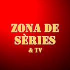 ZONA DE SÈRIES I TELEVISIÓ - PODCAST