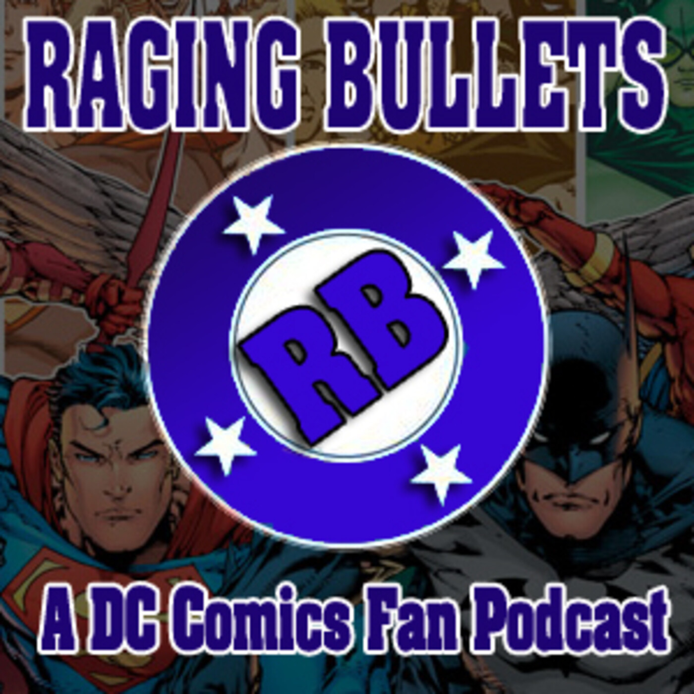 Raging Bullets Episode 486 : A DC Comics Fan Podcast