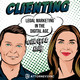 Clienting #32: Wayne Pollock on PR for Lawyers