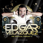 Dj Edgar Velazquez's Podcast