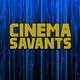 Cinema Savants Reviews - Aug 8, 2018