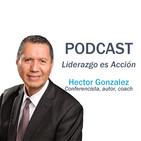 3 pasos para ser un empresario exito, Hector Gonzalez