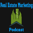 Real Estate Marketing Podcast