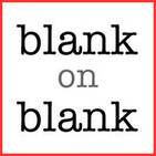 Blank on Blank Podcast