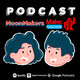 MoonMakers Podcast Promo temporada 1