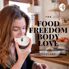 The Food Freedom/Body Love Method