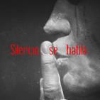Silencio, se habla