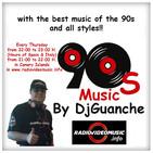 DjGuanche`s RadioShow - 90s Music