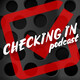 Checking In Podcast #35 - IN THE NEW PODCAST CAVE!!