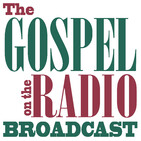 The Gospel on the Radio Broadcast #0938-5 for October 25, 2019