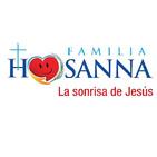 Famillia Hosanna, la sonrisa de Jesús
