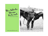 Whole Horse | Finding the feminine in the ride with Jayne Roberts of Equijay