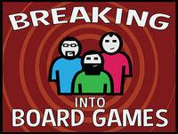 Breaking into Board Games Episode 74 - GenCon Rundown