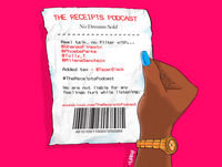 The Receipts Podcast Episode 1