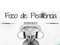 Foco de Pestilência #005 – A Ordem Hermética da Aurora Dourada
