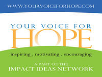 "Your Voice For Hope 88 - ""Everybody Has A Pebble In Their Shoe"""