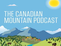 Canadian Mountain Podcast - International Mountain Day 2019 Special Edition