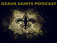 Geaux Saints Podcast 073 – Browns vs Saints