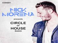 Nick Morena - Circle Of House Radio 001
