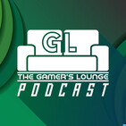 "The Gamers Lounge Podcast Episode 172: ""Finger Licking What?"""