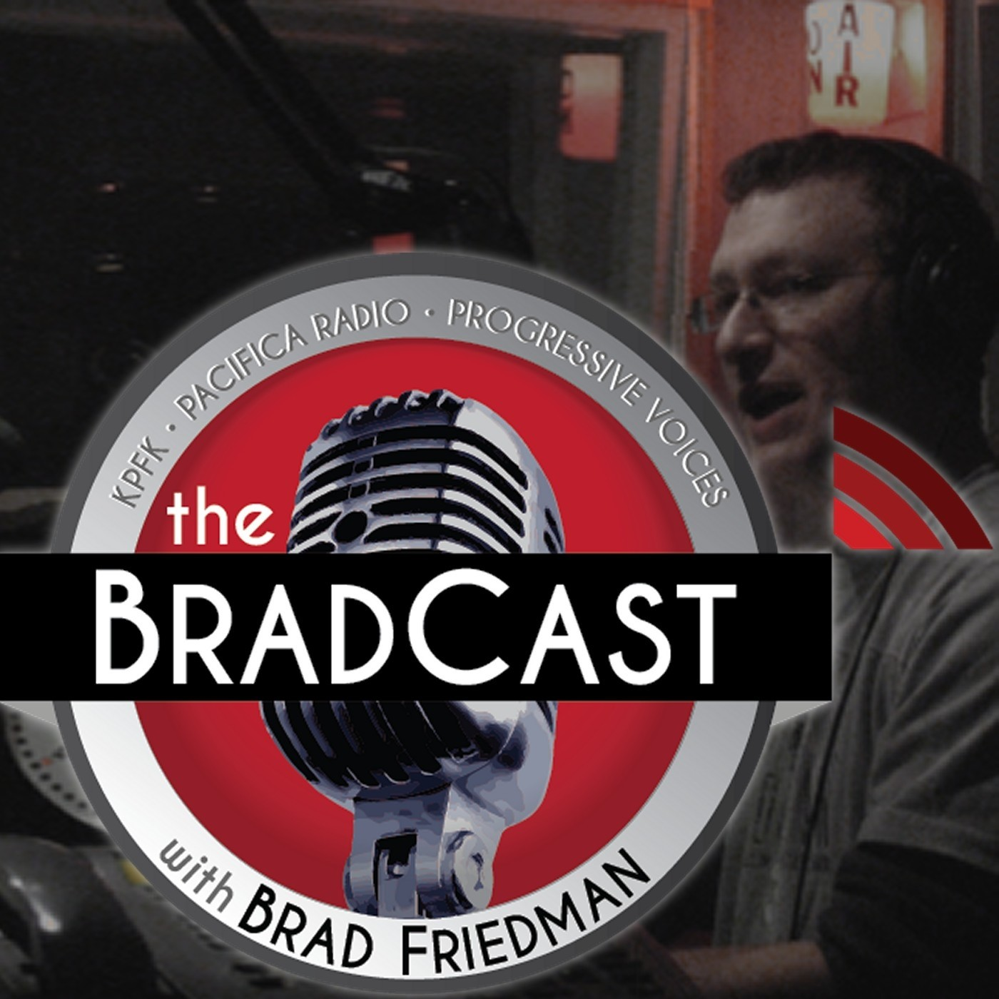 BradCast 7/10/2013 (Guest: FBI Whistleblower Colleen Rowley)