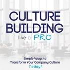 71: This is Non-negotiable in Culture Building