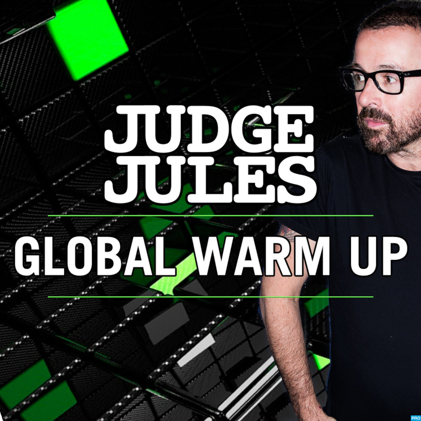 Judge jules presents the global warm up episode 749