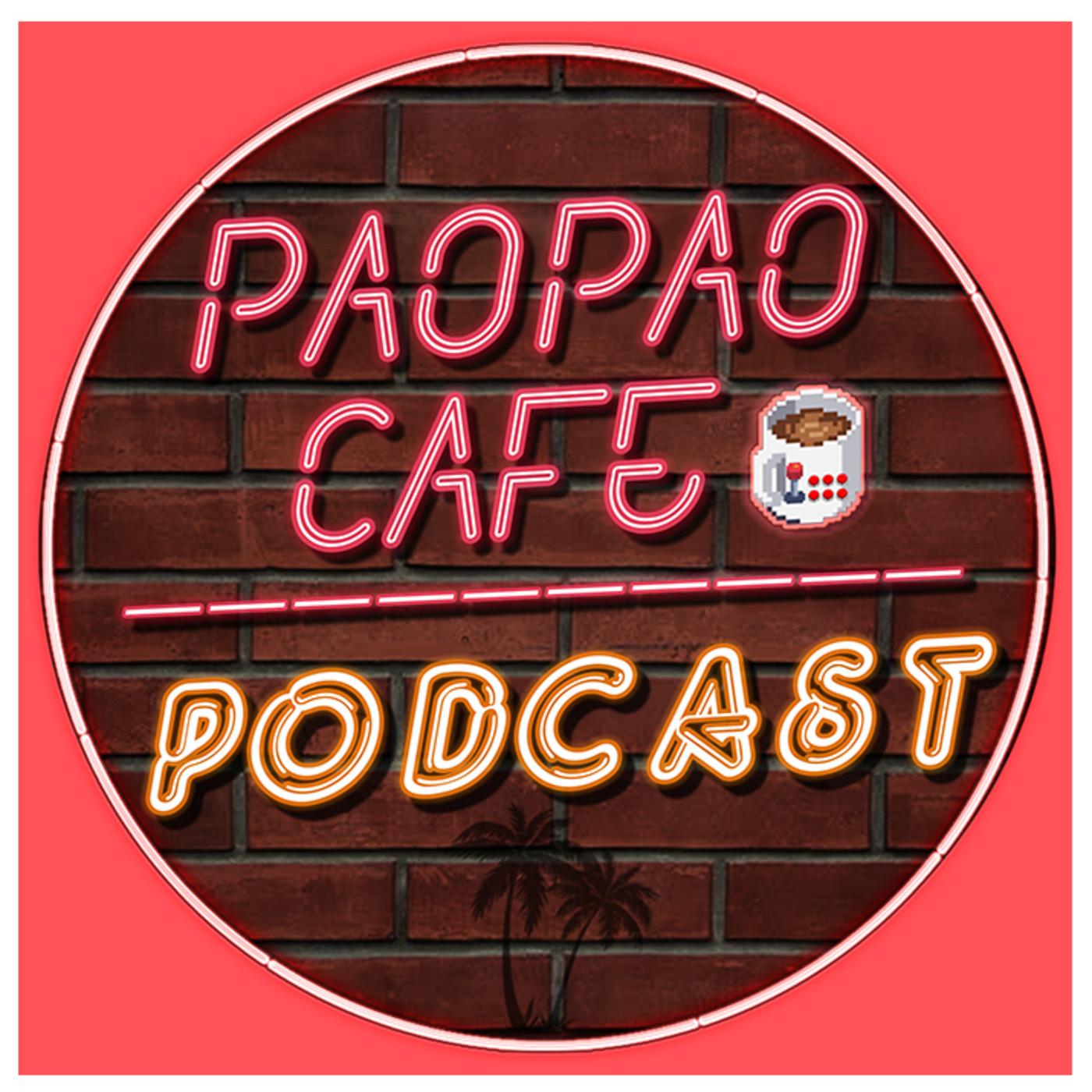Pao Pao Café Podcast