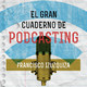 "Página 34: ""Influencers"" y podcasting."