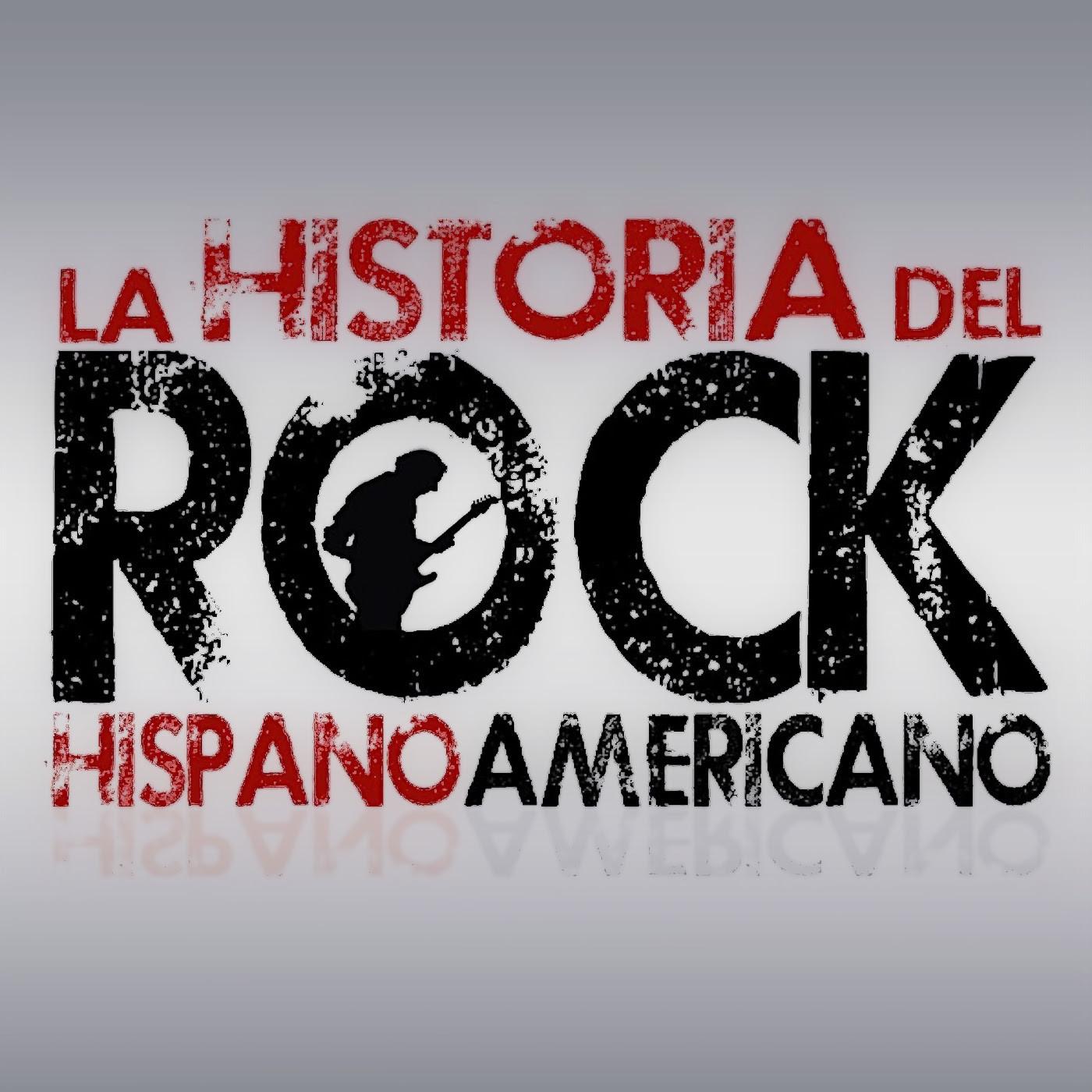 Historia del Rock Hispanoamericano