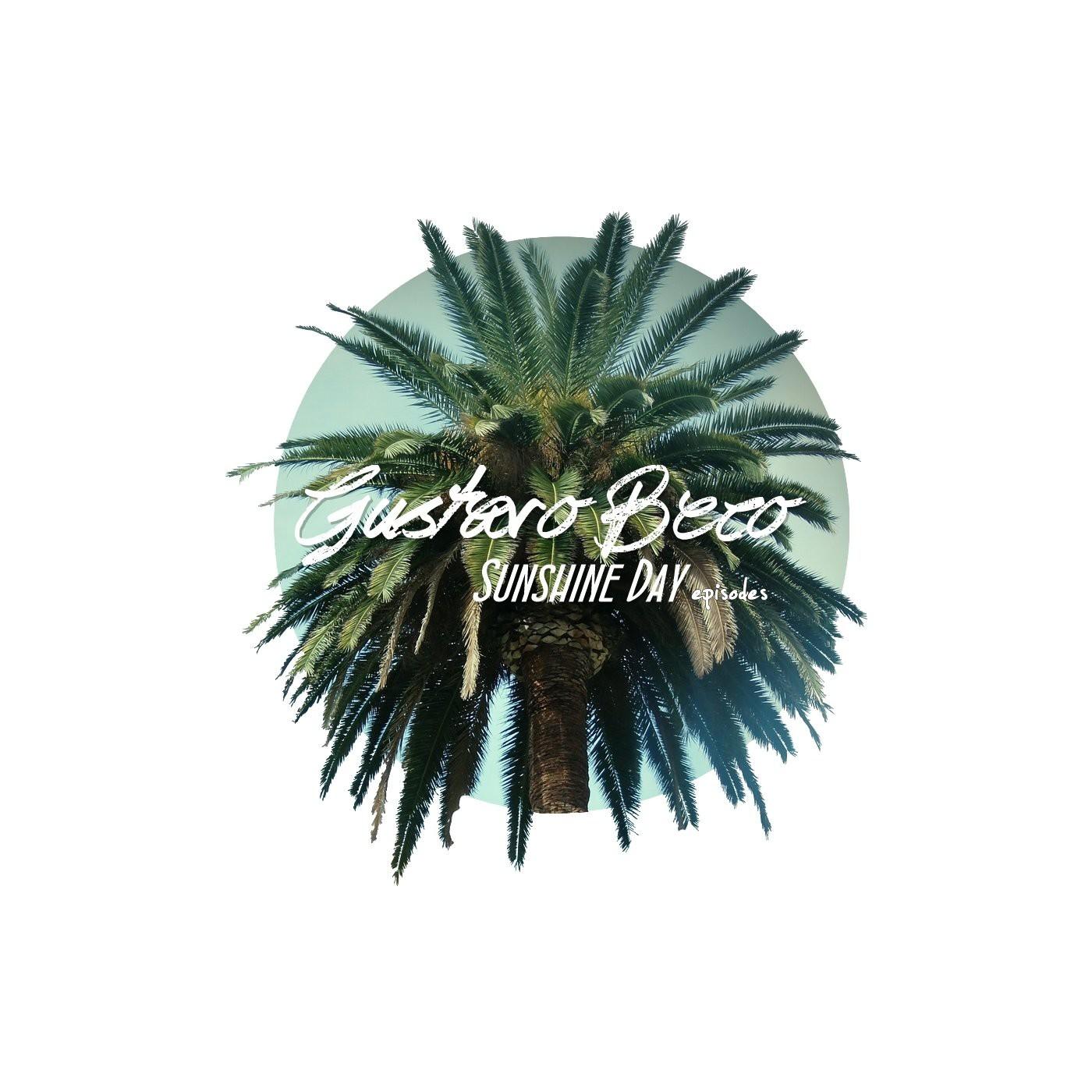 Gustavo Beco Presents Sunshine Day Episodes