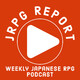 JRPG Report Sunday Special Episode 5 - SPOILERCAST Trails of Cold Steel III